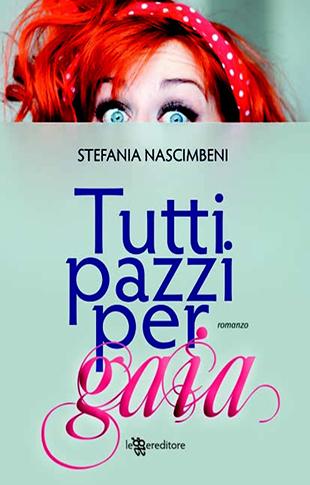copertina-libro-tutti-pazzi-per-gaia-stefania-nascimbeni_310x485
